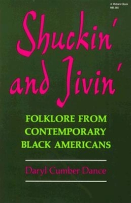 Shuckin' and Jivin': Folklore from Contemporary Black Americans - Dance, Daryl Cumber