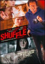 Shuffle - Kurt Kuenne