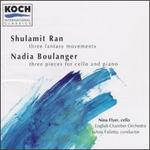 Shulamit Ran: Three Fantasy Movements; Nadia Boulanger: Three Pieces for Cello and Piano