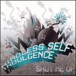 Shut Me Up [Maxi Single]
