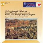 Sibelius: Finlandia; Valse triste; Swan of Tuonela