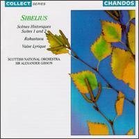 Sibelius: Scènes Historiques Suites 1 & 2; Rakastave; Valse Lyrique - Scottish National Orchestra; Alexander Gibson (conductor)