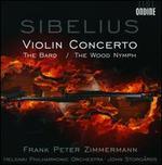 Sibelius: Violin Concerto; The Wood Nymph