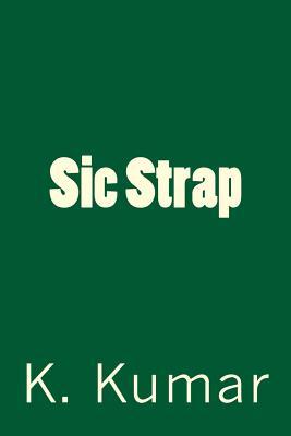 Sic Strap - Kumar, K