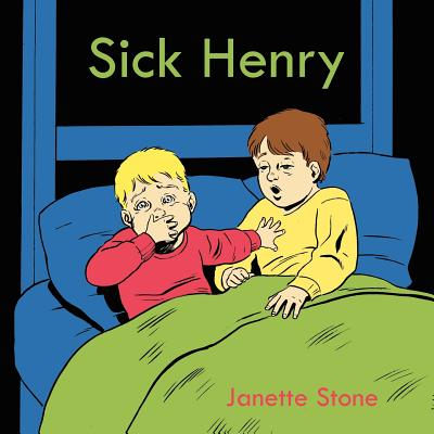 Sick Henry - Stone, Janette