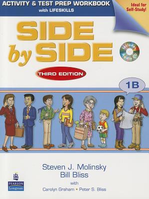 Side by Side 1b Activity & Test Prep WB W/CD - Molinsky, Steven J, and Bliss, Bill