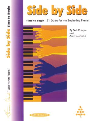 Side by Side -- Time to Begin: 21 Duets for the Elementary Pianist - Cooper, Ted (Composer)