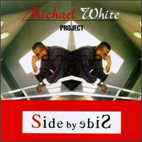 Side by Side - Michael White