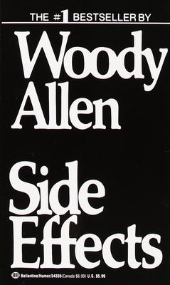 Side Effects - Allen, Woody