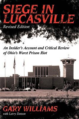 Siege in Lucasville - Williams, Gary