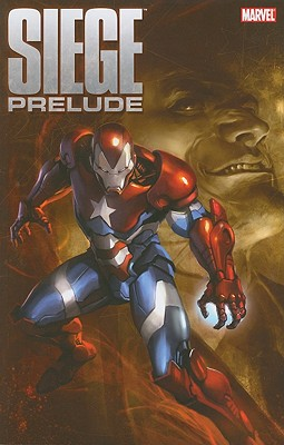 Siege Prelude - Bendis, Brian Michael (Text by), and Straczynski, J Michael (Text by), and Wein, Len (Text by)