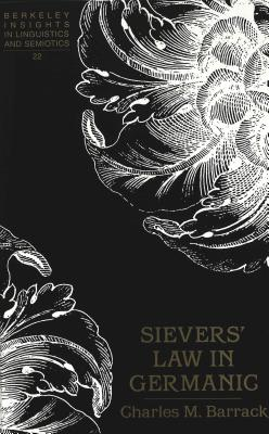 Sievers' Law in Germanic - Barrack, Charles M