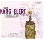 Sigfrid Karg-Elert: Choral-Improvisations, Op. 65
