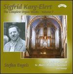 Sigfrid Karg-Elert: Complete Organ Works, Vol. 7