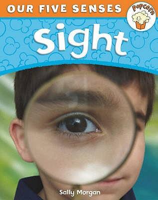 Sight - Morgan, Sally, and Thomson, Ruth