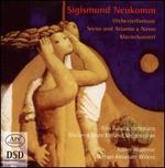 Sigismund Neukomm: Orchesterfantasie; Scena und Arianna a Naxos; Klavierkonzert