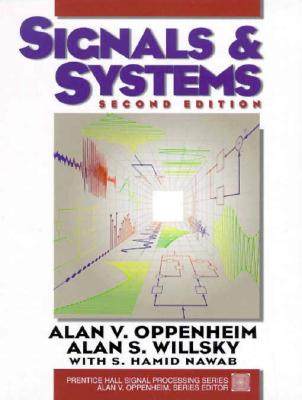 Signals and Systems - Oppenheim, Alan, and Willsky, Alan, and Hamid, With