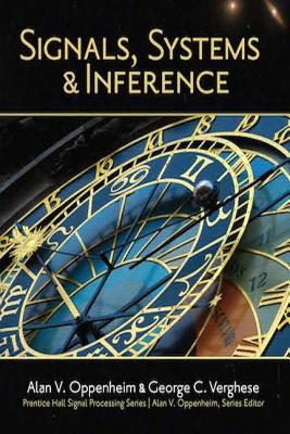 Signals, Systems and Inference - Oppenheim, Alan V., and Verghese, George C.