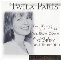 Signature Songs - Twila Paris