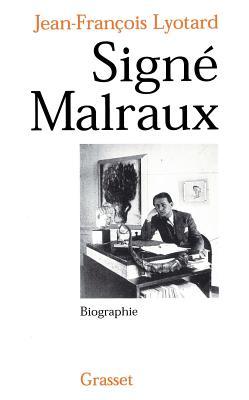 Signe Malraux - Lyotard, Jean-Francois