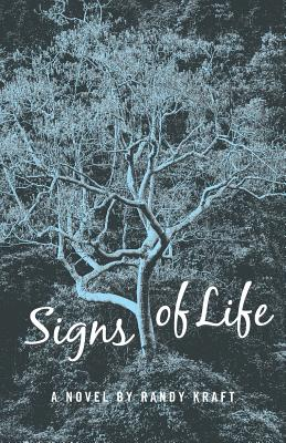 Signs of Life - Kraft, Randy