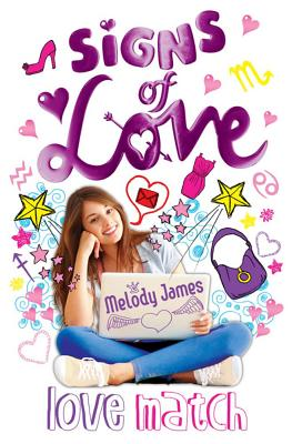 Signs of Love: Love Match - James, Melody
