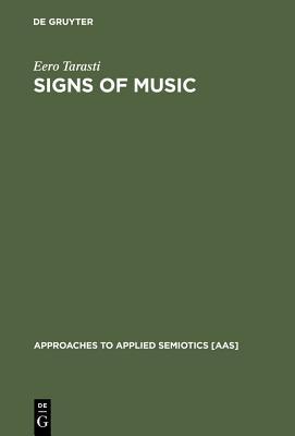 Signs of Music - Tarasti, Eero