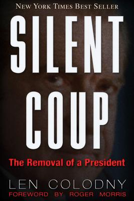 Silent Coup - Colodny, Len