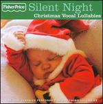 Silent Night: Christmas Vocal Lullabies