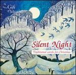 Silent Night: Traditional Carols for Christmas