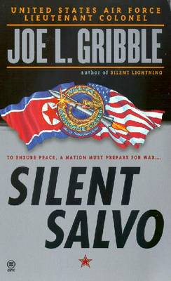 Silent Salvo - Gribble, Joe L