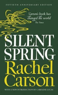 Silent Spring - Carson, Rachel, and Shackleton (Introduction by)