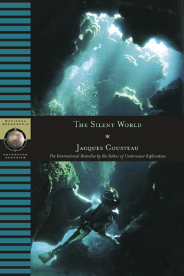Silent World - Cousteau, Jacques Yves