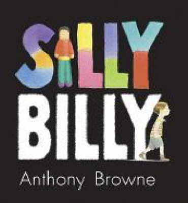 Silly Billy - Browne, Anthony