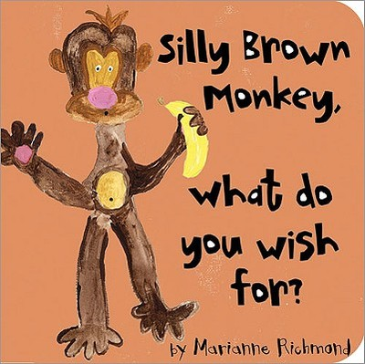 Silly Brown Monkey, What Do You Wish For? - Richmond, Marianne