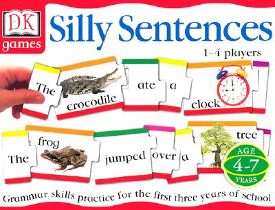 Silly Sentences: Grammar Skills Practice for the First Three Years of School - Dorling Kindersley Publishing (Manufactured by)