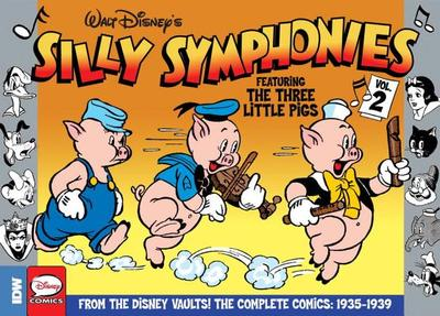 Silly Symphonies Volume 2: The Complete Disney Classics 1935-1939 - Osborne, Ted, and Demaris, Merrill