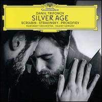Silver Age - Daniil Trifonov (piano); Mariinsky (Kirov) Theater Orchestra; Valery Gergiev (conductor)