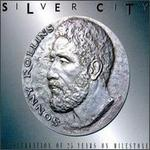 Silver City: A Celebration of 25 Years Of Milestone