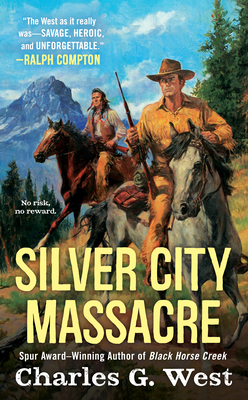 Silver City Massacre - West, Charles G