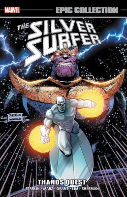 Silver Surfer Epic Collection: Thanos Quest - Grant, Alan (Text by), and Various Artists (Text by), and Marz, Ron (Text by)