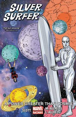 Silver Surfer Vol. 5: A Power Greater Than Cosmic - Slott, Dan, and Allred, Mike (Artist)