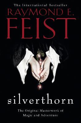 Silverthorn - Feist, Raymond E.