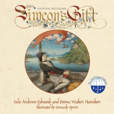 Simeon's Gift - Edwards, Julie Andrews, and Hamilton, Emma Walton