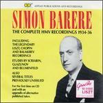 Simon Barere: The Complete HMV Recordings (1934-36)