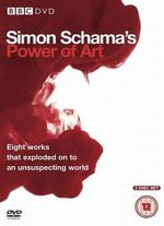 Simon Schama's Power of Art [TV Documentary Series]