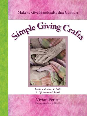 Simple Giving Crafts - Peritts, V, and Fields, A S (Photographer)