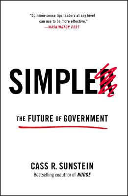 Simpler: The Future of Government - Sunstein, Cass R.