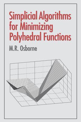 Simplicial Algorithms for Minimizing Polyhedral Functions - Osborne, M R
