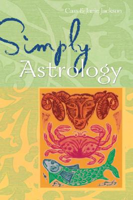Simply Astrology - Jackson, Cass, and Jackson, Janie